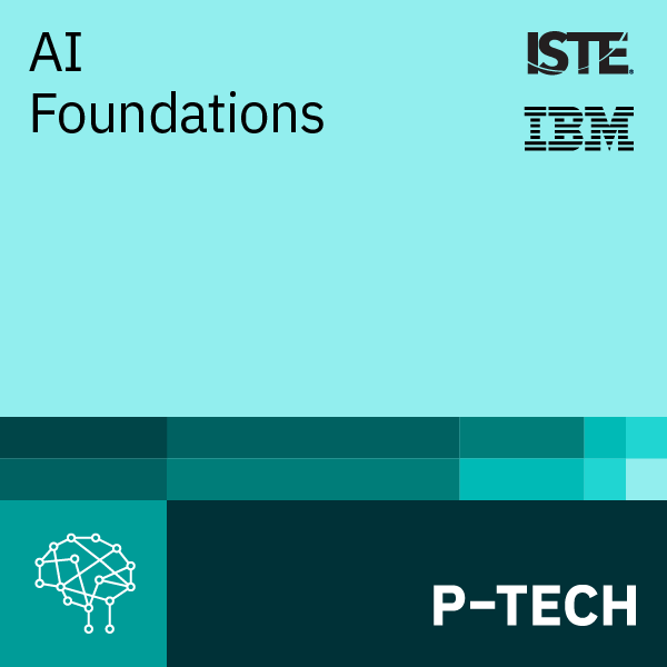 Image for AI Foundations – Powered by ISTE and IBM