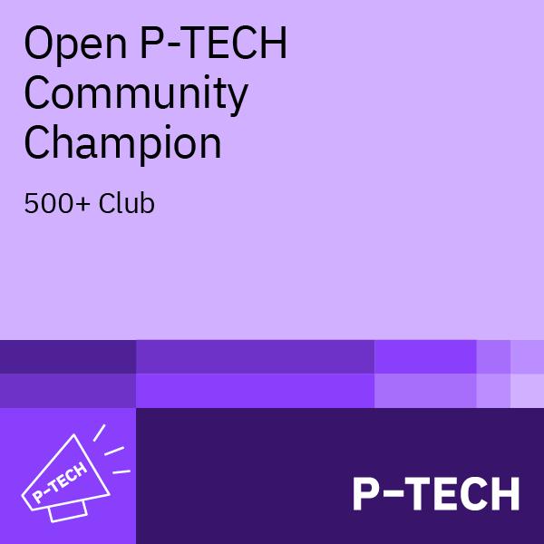 Image for Open P-TECH Community Champion: 500+ Club