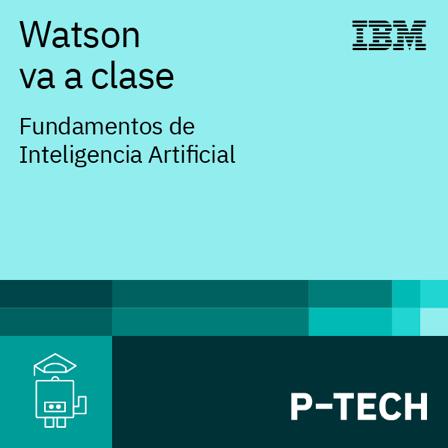 Image for Watson va a clase: Fundamentos de Inteligencia Artificial